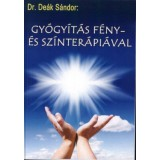 Gyógyítás szín és fényterápiával - könyv Fényterápiás gyógylámpa